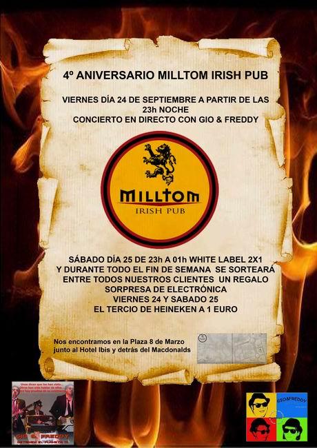 viernes 24 en Milltom Pub (Elche) y sábado 25 en Hondón de los Frailes